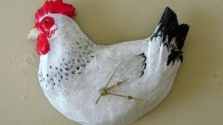 Paper Mache Chicken Clock Tutorial
