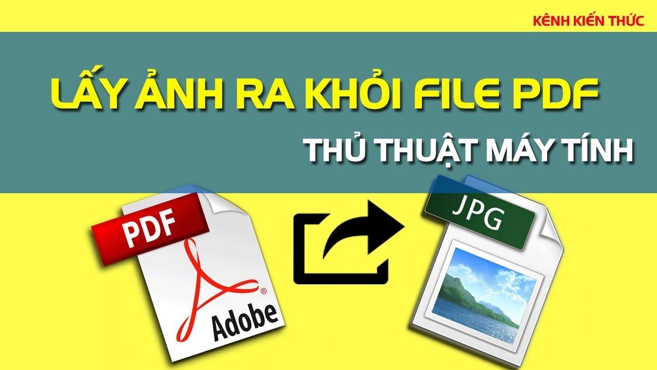 Cách lấy ảnh ra khỏi file PDF trực tuyến