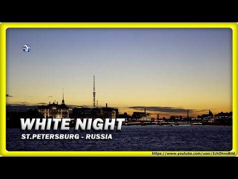🔴 WHITE NIGHT 2017 • ST. PETERSBURG | RUSSIA • TRAVEL • GUIDE - Part 1