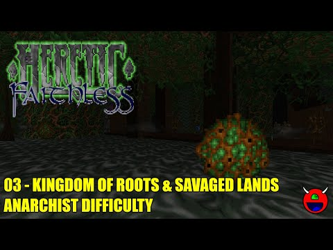 Heretic: Faithless Trilogy - 03 Kingdom of Roots & Savaged Lands - All Secrets |