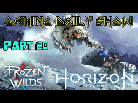 Horizon Zero Dawn: Complete Edition Part 20 - Cold weathers can't stop me [Gaming Daily Show].