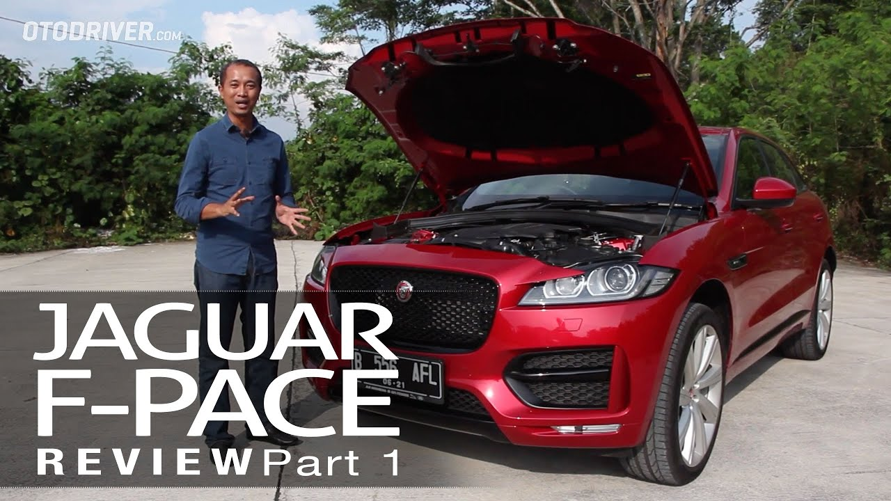 Jaguar F-Pace 2016 Review Indonesia | OtoDriver (Part 1/2 ...