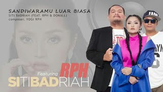 Cover images Siti Badriah - Sandiwaramu Luar Biasa feat. RPH & Donall (New Version) #music