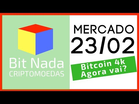 Mercado de Cripto! 23/02 Bitcoin 4k agora vai?? / Bitcoin legal em 111 países / Visão de Satoshi??