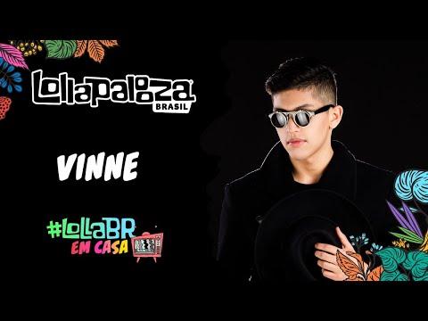 #LollaBRemCasa com Vinne (Live)