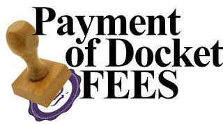 Payment of Docket & Filing Fees