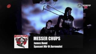 MESSER CHUPS - Jason Bond 0013 + New adventures..