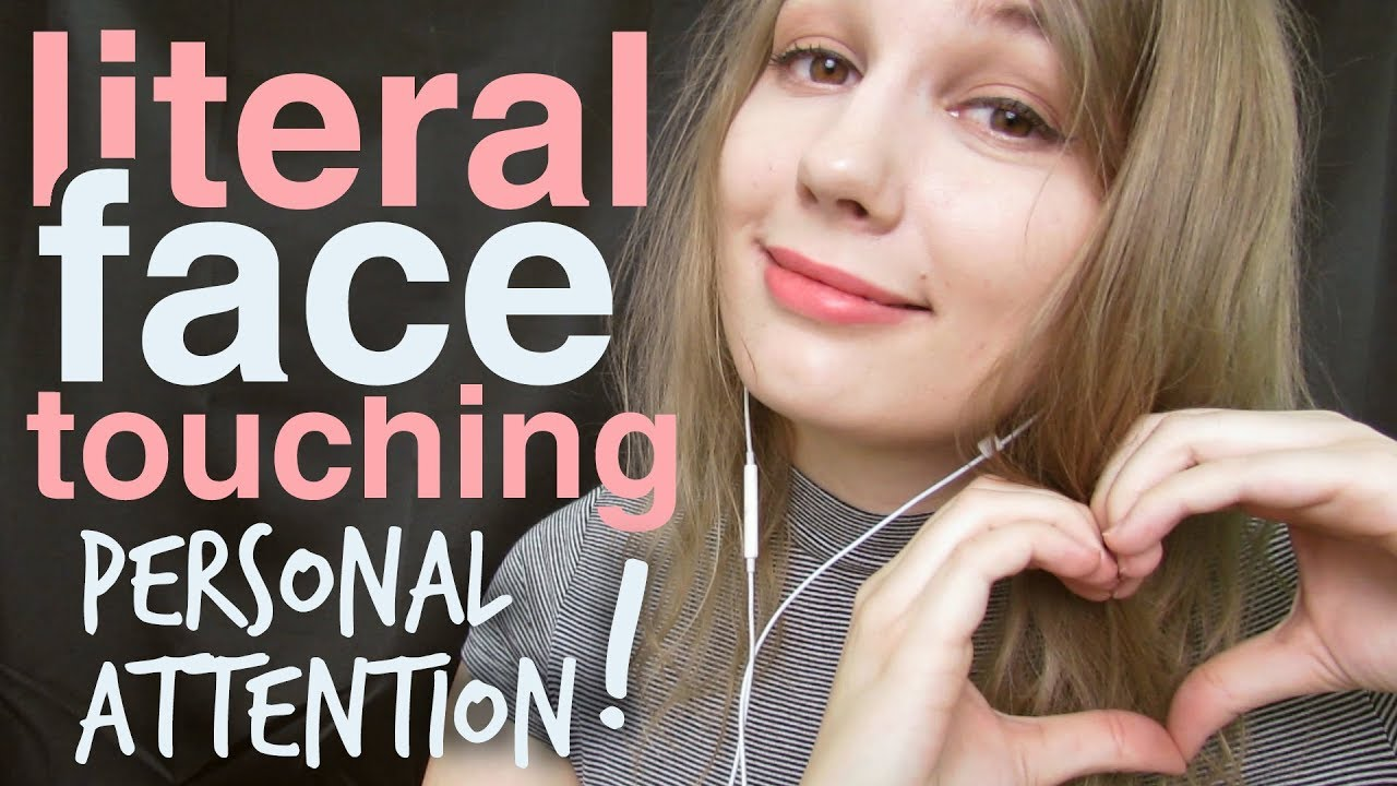Asmr Literal Face Touching Face Tapping Face Drawing Face Scratching Face Wiping Hair Combing