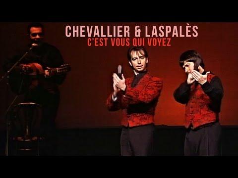 """Chevallier et Laspalès  """"C' EST VOUS QUI VOYEZ"""""""