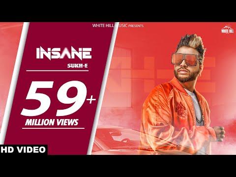 Insane (Full Song)  Sukhe - Jaani - Arvindr Khaira - White Hill Music - Latest Punjabi Song 2017