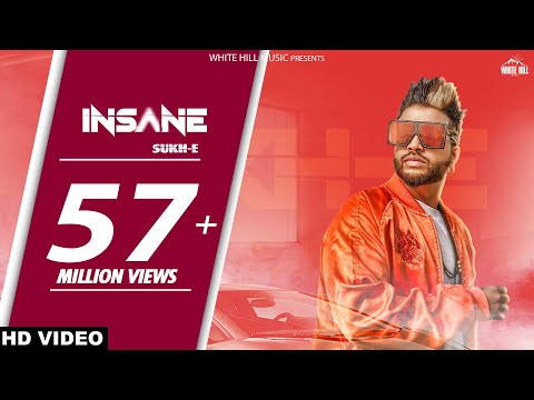 Insane (Full Song)Sukhe - Jaani - Arvindr Khaira - White Hill Music - Latest Punjabi Song 2018