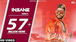 Insane (Full Song)  Sukhe - Jaani - Arvindr Khaira - White Hill Music - Latest Punjabi Song 2018