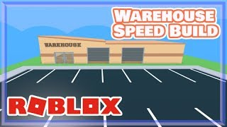 Roblox Warehouse(speedbuild)