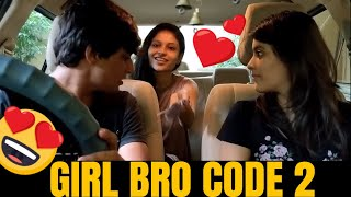 Bro Code With Sis - The Female Bestie - Girl Code 2