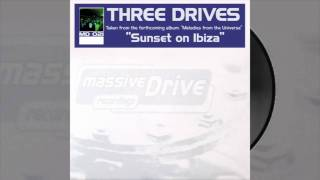 Three Drives - Sunset On Ibiza (Original Mix)