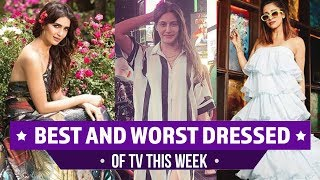 Mouni Roy, Surbhi Chandna, Karishma Tanna : TV's Best and Worst Dressed of the Week