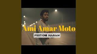 Ami Amar Moto (Solo Version)