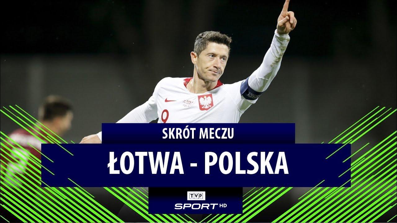 El. Euro 2020, Łotwa - Polska. Hat-trick Lewandowskiego! | Skrót spotkania