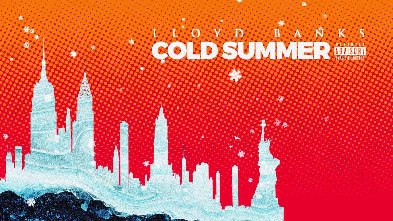 Lloyd Banks - Cold Summer (Freestyle)