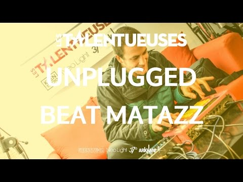 BEAT MATAZZ - Unplugged - Les Talentueuses