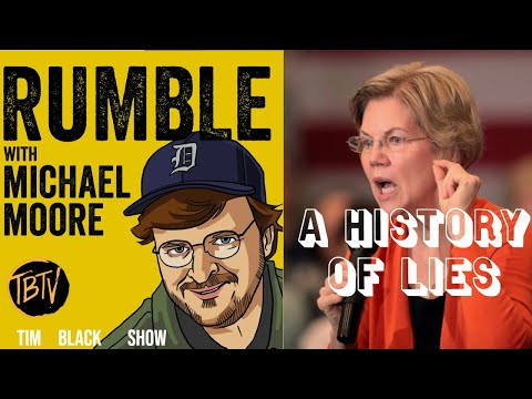 Michael Moore Exposes Elizabeth Warrens History Of Lies