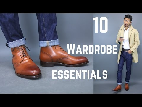 10 Wardrobe Essentials Every Man Should Have
