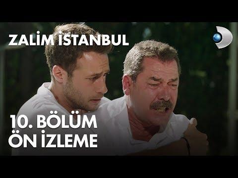 Zalim İstanbul 10. Bölüm Ön İzleme