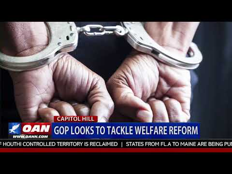 GOP Looks to Tackle Welfare Reform