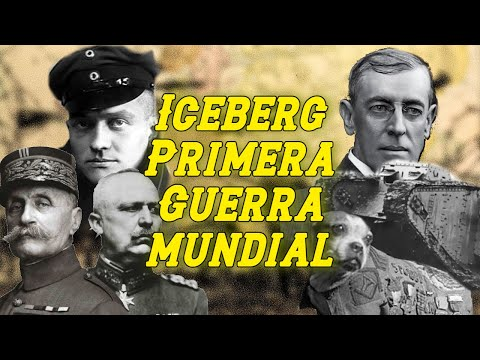 EL ICEBERG DE LA PRIMERA GUERRA MUNDIAL