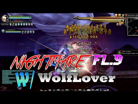Deep Abyss Of Nightmare Floor 9 Run With WolfLover Dragon Nest SEA