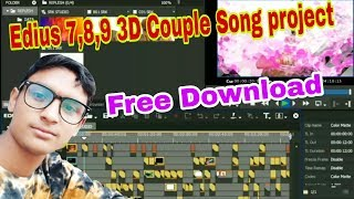 new 3d couple song project, edius 7,8,9 free project download