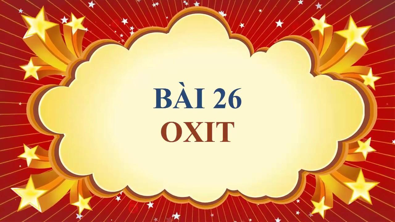 Hóa học lớp 8 – Bài 26 – Oxit