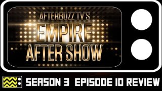 Empire Season 3 Episode 10 Review & After Show | AfterBuzz TV