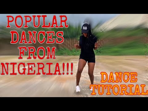 HOW TO DANCE : How To Do FIVE(5) POPULAR DANCES FROM NIGERIA ( DANCE TUTORIAL )