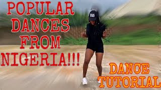 HOW TO DANCE : H๐w To Do FIVE(5) POPULAR DANCES FROM NIGERIA ( DANCE TUTORIAL )