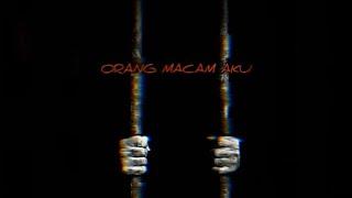 Download ICAL MOSH | ORANG MACAM AKU [LYRIC VIDEO]