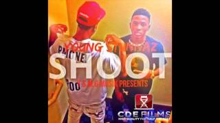 Young Stunnaz| Shoot ( Audio Only ) By |CDE FILMS|