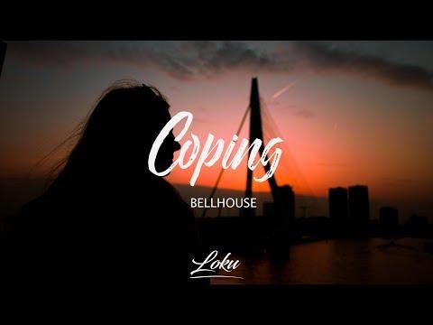 Bellhouse - Coping (Lyrics)
