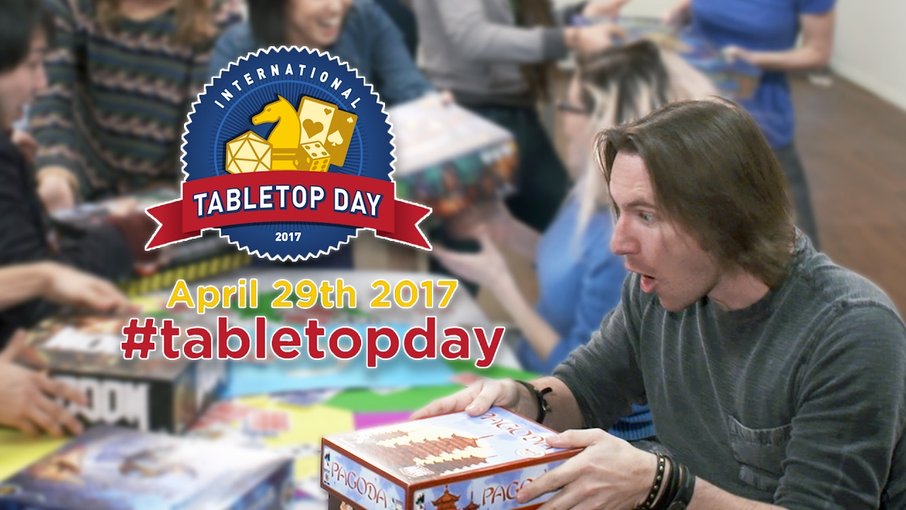 tabletop day is coming international tabletop day 2017