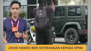 Zahid Hamidi beri keterangan kepada SPRM kali ke-4