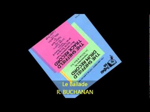 R. Buchanan - LE BALLADE