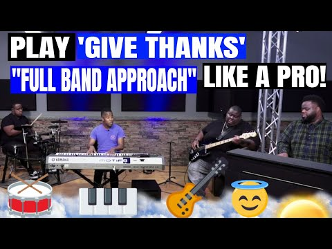 LISTEN - Gospel Band Plays The Worship Song, 'Give Thanks' by Don Moen!