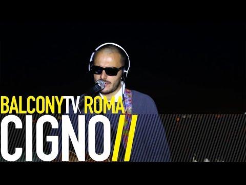 CIGNO - 1000 PASSI (BalconyTV)