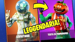 New SKIN LEVIATANO and TOMATO HEAD [Only one DAY] - Fortnite ITA