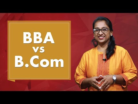 BBA Vs B.Com | Which Is Better?