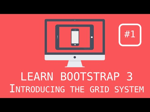 Bootstrap 3 Tutorials - #1 Installing Bootstrap & Introducing the Grid System