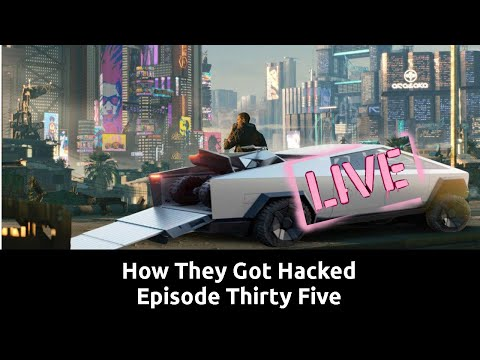How They Got Hacked Episode Thirty Five 35