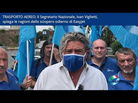 Il Segretario Nazionale, Ivan Viglietti, spiega le ragioni dello sciopero Easyjet