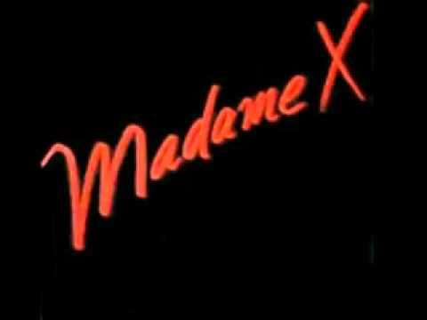 Madame X  Madame X  1987.flv
