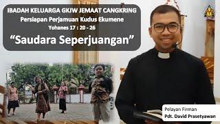 Saudara Seperjuangan - Ibadah Keluarga (Persiapan Perjamuan Kudus) 1 Oktober 2020 | GKJW Cangkring